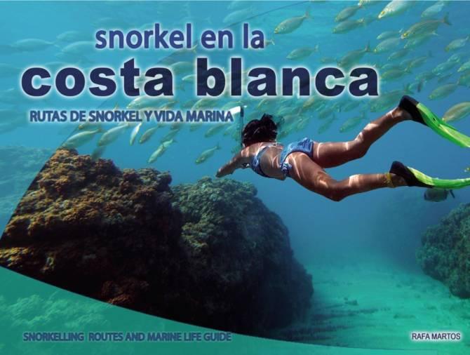 Guía: Snorkel en la Costa Blanca